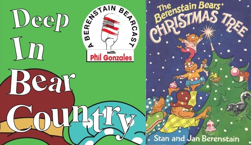 Berenstain Bears Christmas Tree.Episode 19 The Berenstain Bears Christmas Tree Deep In